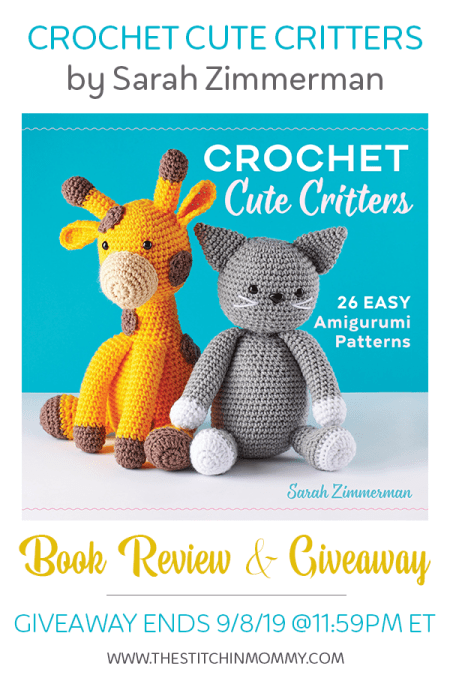 Crochet Cute Critters by Sarah Zimmerman - Book Review and Giveaway | www.thestitchinmommy.com