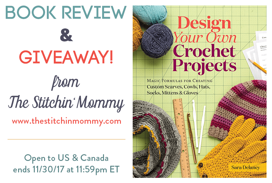 Design Your Own Crochet Projects By Sara Delaney Book Review And