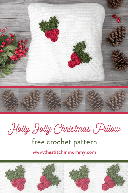 Holly Jolly Christmas Pillow - Free Crochet Pattern | www.thestitchinmommy.com #12WeeksChristmasCAL