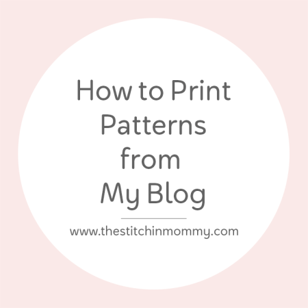How to Print Patterns from My Blog | www.thestitchinmommy.com
