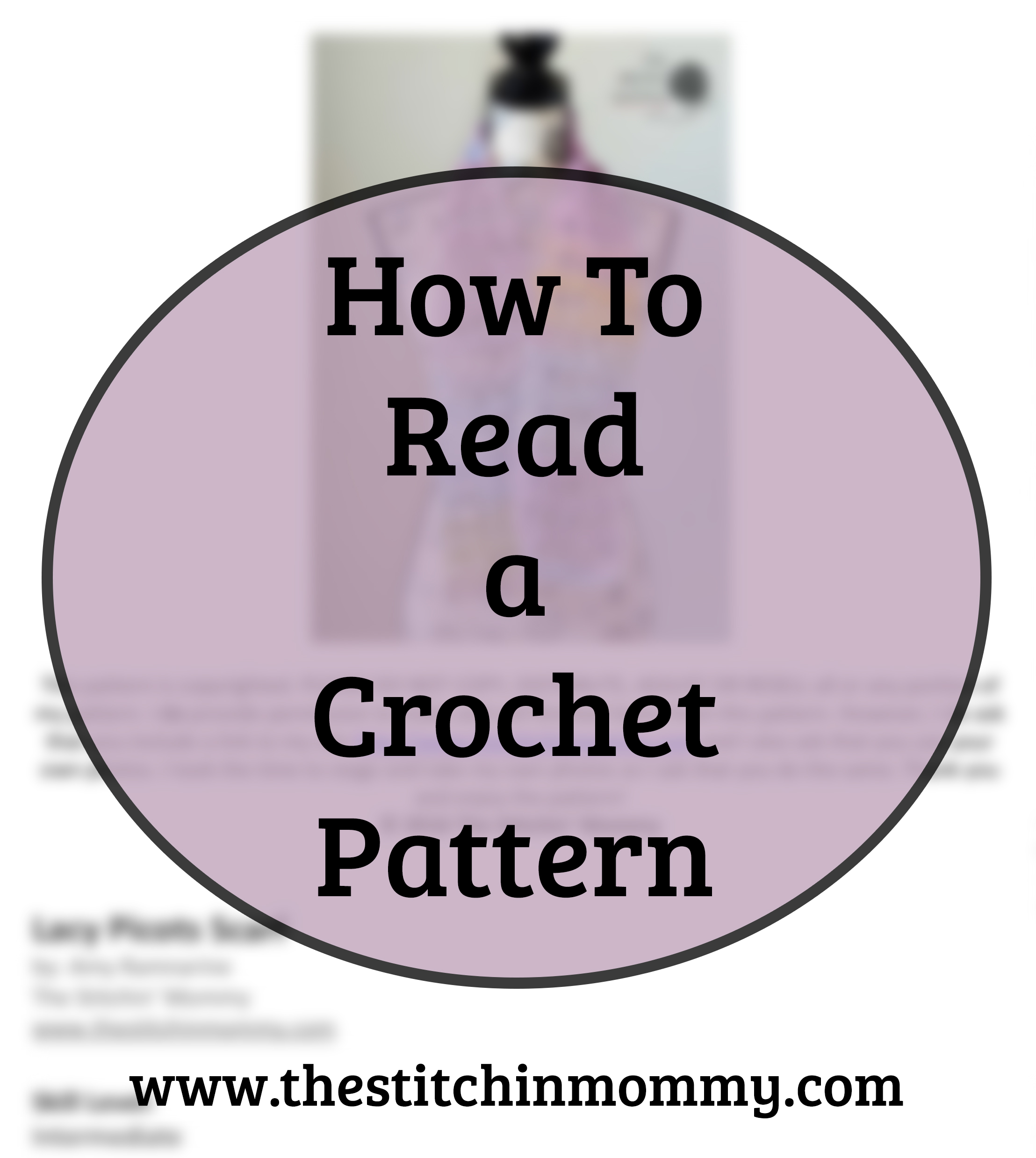 How To Read A Crochet Pattern The Stitchin Mommy