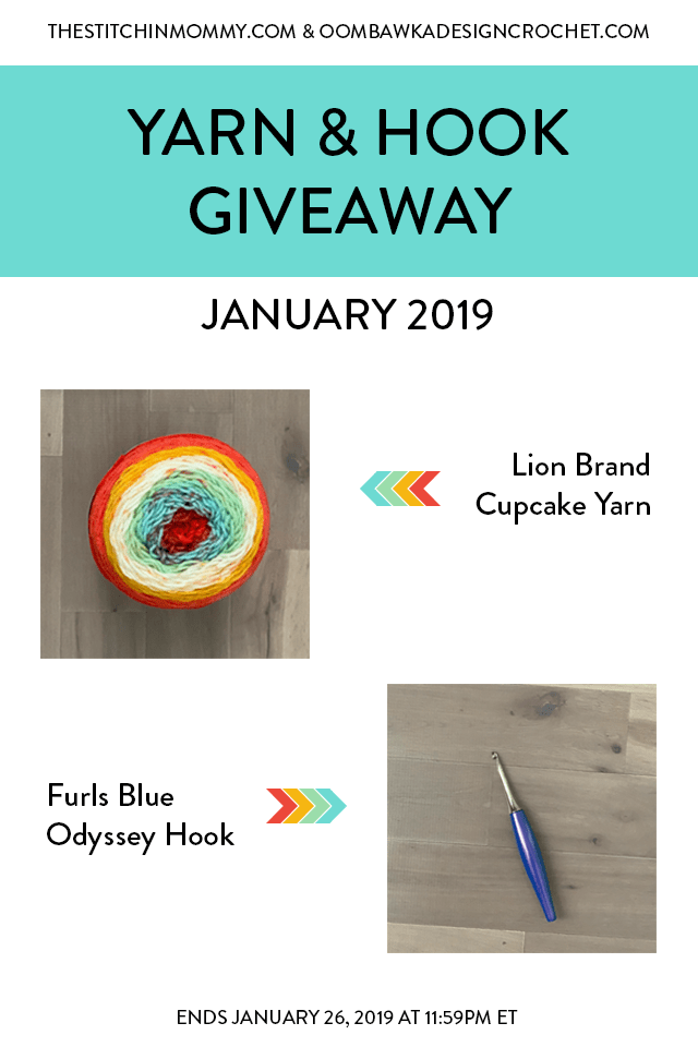 Yarn and Hook Giveaway - January 2019 | Hosted by The Stitchin' Mommy and Oombawka Design: January 19, 2019 - January 26, 2019 | www.thestitchinmommy.com