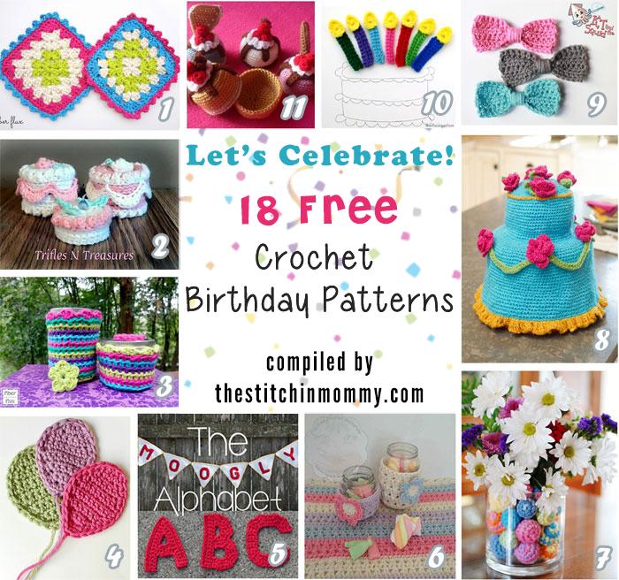 Lets Celebrate 18 Free Crochet Birthday Patterns The Stitchin Mommy