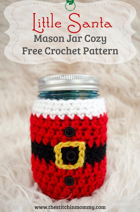 Little Santa Mason Jar Cozy - Free Crochet Pattern #BlogHopCAL2016 | www.thestitchinmommy.com