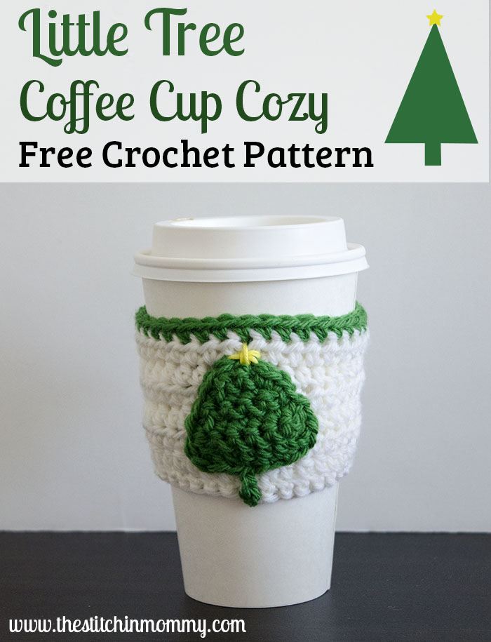 Little Tree Coffee Cup Cozy Free Crochet Pattern The Stitchin Mommy