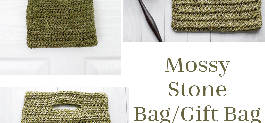 Mossy Stone Bag/Gift Bag – Free Crochet Pattern