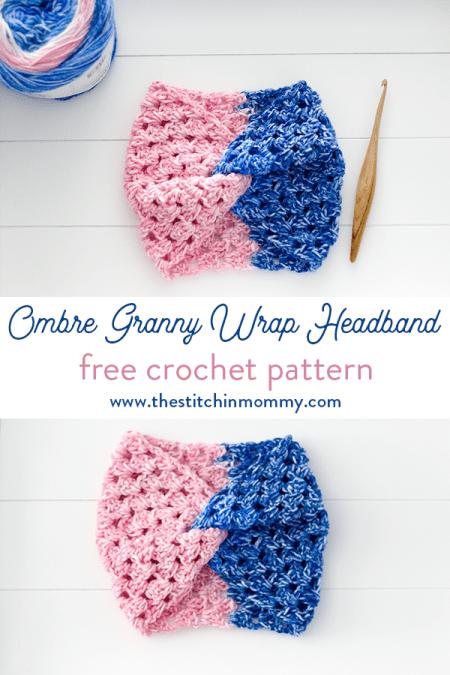 Ombre Granny Wrap Headband - Free Crochet Pattern #ScarfHatoftheMonthClub2020 | www.thestitchinmommy.com