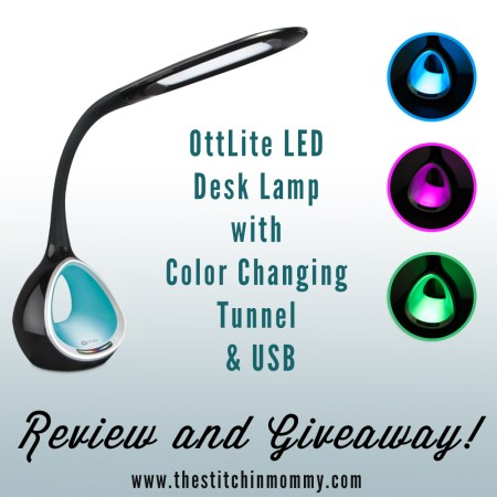 OttLite® LED Desk Lamp with Color Changing Tunnel Review and Giveaway | www.thestitchinmommy.com