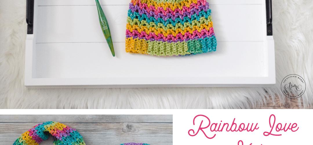 Rainbow Love Hat – Free Crochet Pattern
