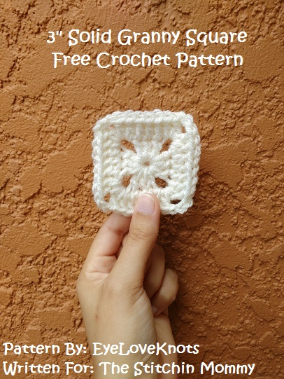 3 Inch Solid Granny Square Free Crochet Pattern The Stitchin Mommy