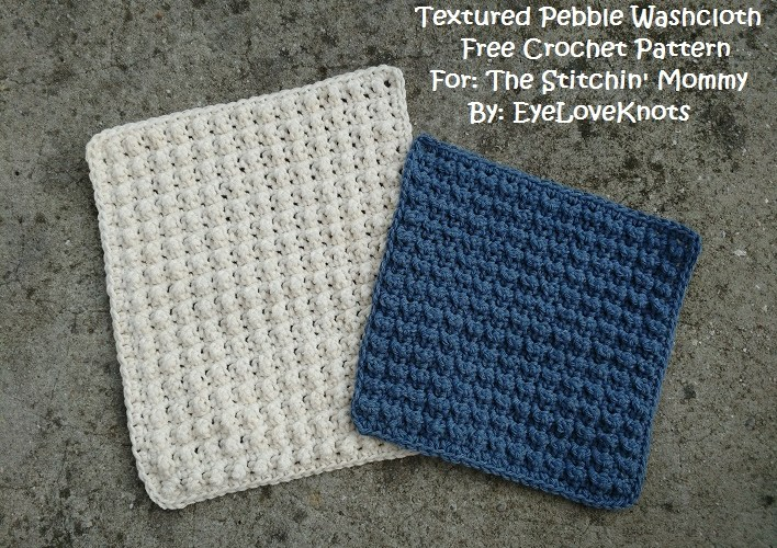 Textured Pebble Washcloth – Free Crochet Pattern