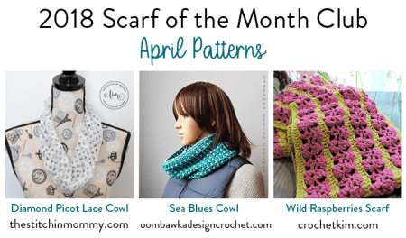 2018 Scarf of the Month Club hosted by The Stitchin' Mommy and Oombawka Design - April Scarf Patterns #ScarfoftheMonthClub2018 | www.thestitchinmommy.com