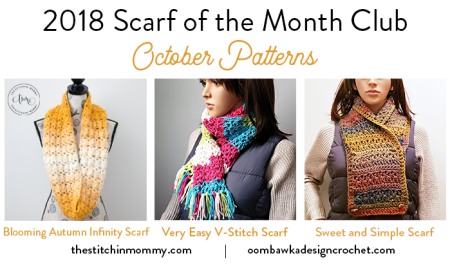 2018 Scarf of the Month Club hosted by The Stitchin' Mommy and Oombawka Design - October Scarf Patterns #ScarfoftheMonthClub2018 | www.thestitchinmommy.com