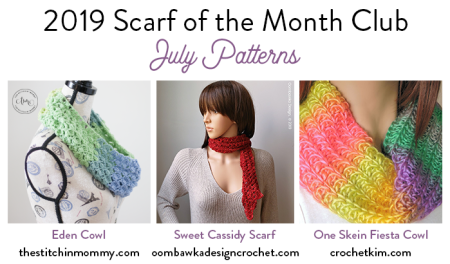 2019 Scarf of the Month Club hosted by The Stitchin' Mommy and Oombawka Design - July Patterns #ScarfoftheMonthClub2019 | www.thestitchinmommy.com