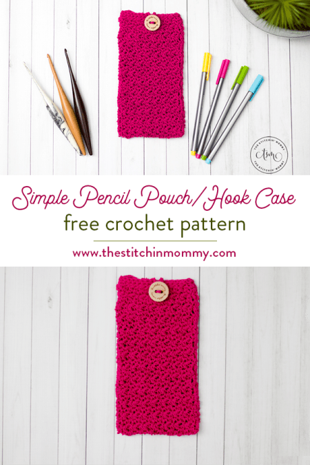 Simple Pencil Pouch/Hook Case - Free Crochet Pattern | www.thestitchinmommy.com #oneskeinwonder #designcreaterepeat