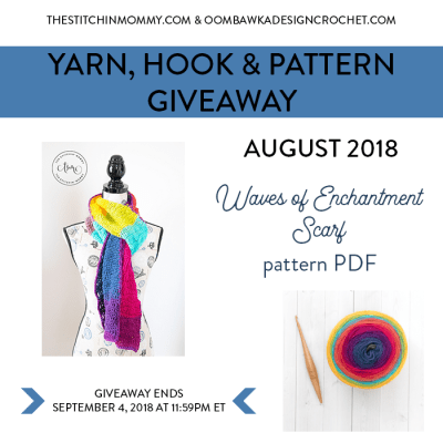 Monthly Yarn, Hook and Pattern Giveaway – August 2018