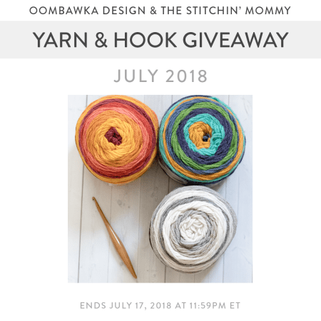Yarn and Hook Giveaway - July 2018 Hosted by The Stitchin' Mommy and Oombawka Design: July 10, 2018- July 17, 2018 | www.thestitchinmommy.com