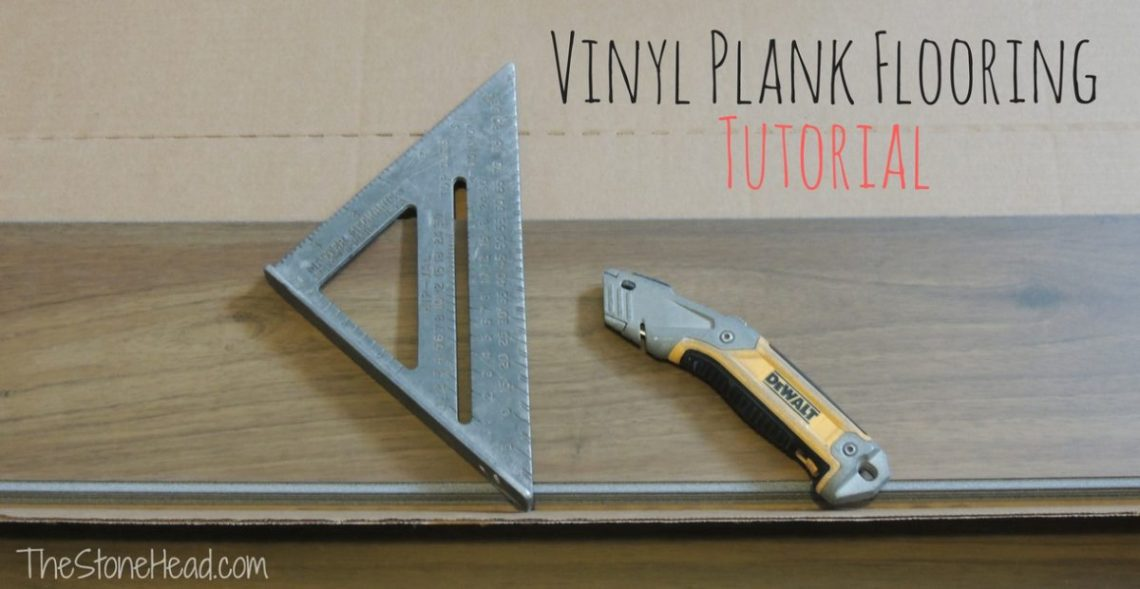 vinyl plank flooring tutorial