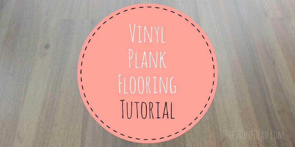 Vinyl Plank Flooring Tutorial: No Nails, No Glue.