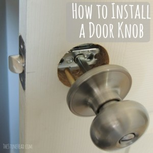 How to install a door knob the easy way!