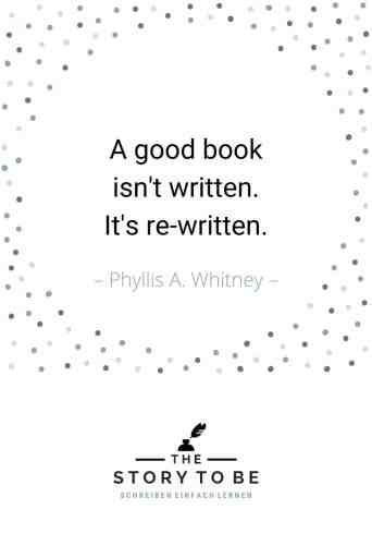 Whitney A good book isn't written, it's rewritten.