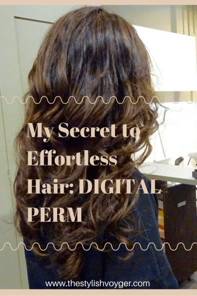 My Secret To Effortless Hair Digital Perm The Stylish Voyager