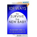 109 Ways to Survive the New Baby