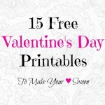 15 Free Valentine's Day Printables To Make Your ♥ Swoon
