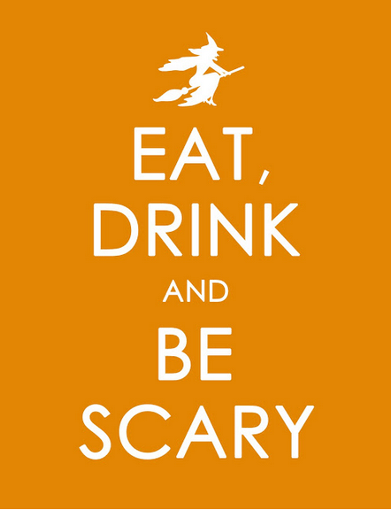 Halloween Eat Drink and Be Scary