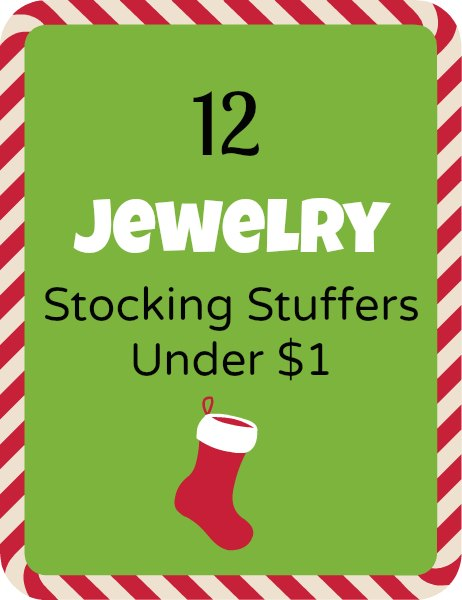12 Fashion Jewelry Stocking Stuffers