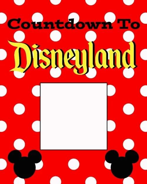 Countdown to Disneyland Printable