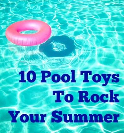 10 Pool Toys Summer