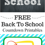 Back To School Countdown Printables