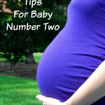 8 Pregnancy Tips For Baby Number Two