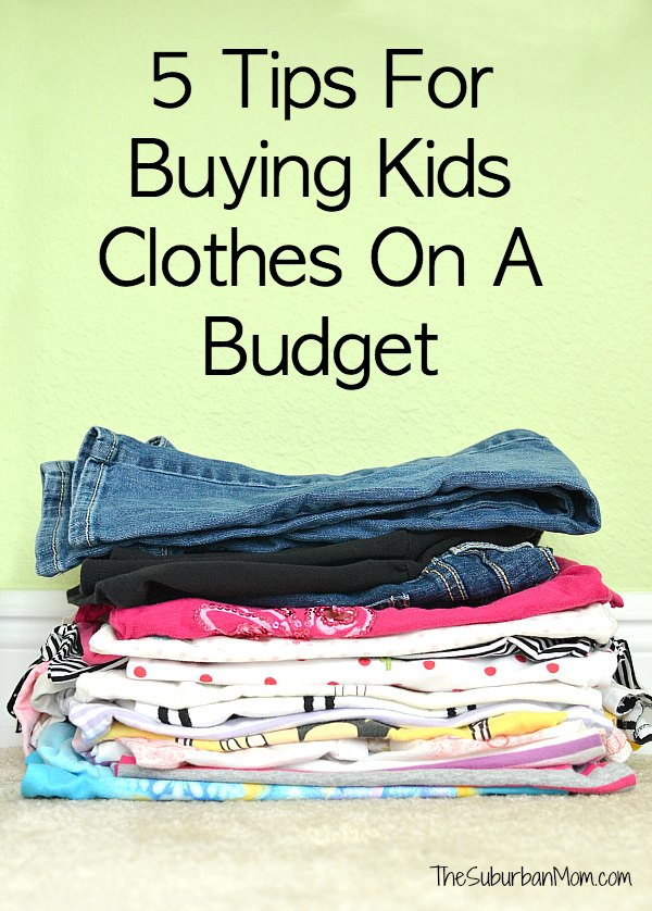 5 Tips For Buying Kids Clothes On A Budget