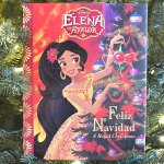 Elena Of Avalor Feliz Navidad A Royal Christmas Book