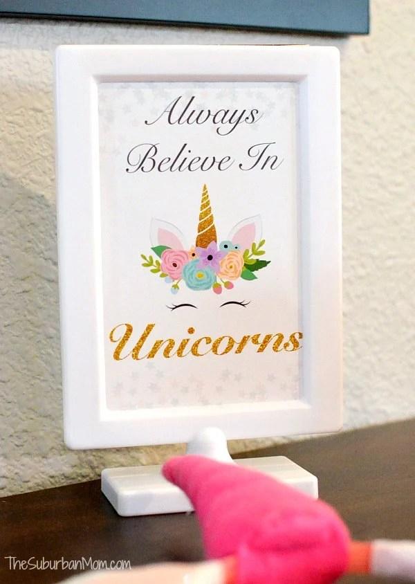 Always Believe in Unicorns Sign