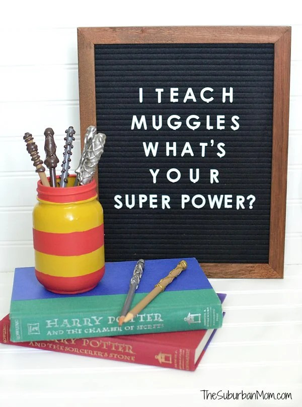 I Teach Muggles What's Your Super Power