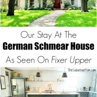 Our Stay At The German Schmear House Fixer Upper
