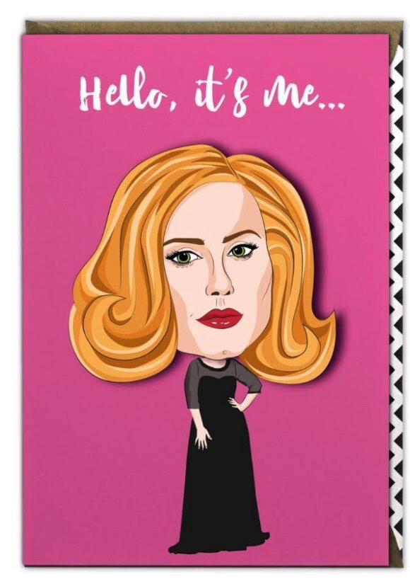 """""""Olá, sou eu ..."""" o cartão tem um desenho animado de Adele sob a linha de abertura de seu único Olá 2016"""