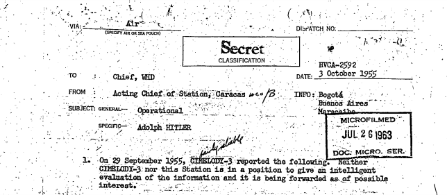 The official files show a former SS soldier told spies he regularly met with the Nazi leader in Colombia