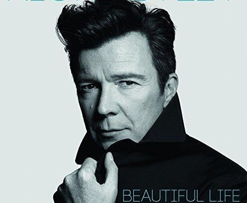 Rick Astley will release his new album Beautiful Life on July 8