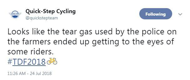 Quick-Step Cycling tweeted that tear gas had been used to disperse protesting farmers