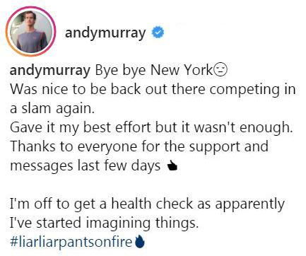Andy Murray posted this caption on his Instagram after bowing out in New York