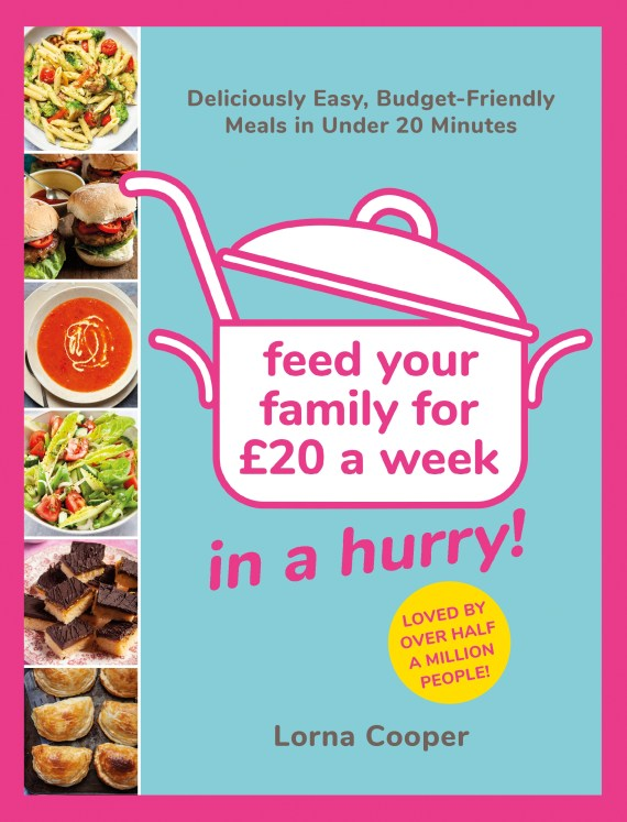You can get Lorna Cooper's Feed Your Family For £20 A Week – In a Hurry! for half-price at just £8.49