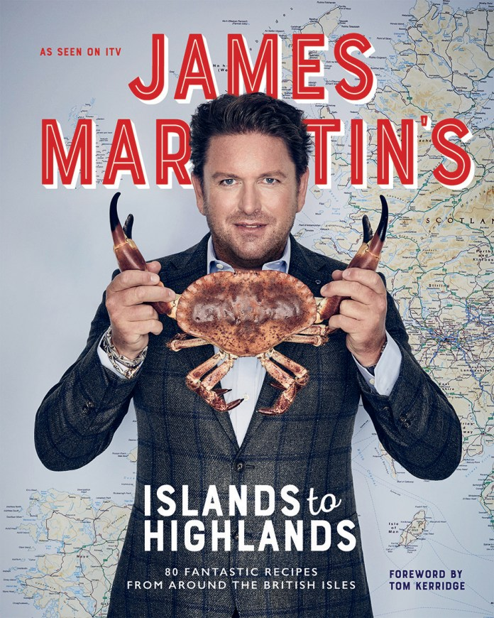 Recipes from James Martin's Islands To Highlands: 80 Fantastic Recipes From Around The British Isles (Quadrille, £25)