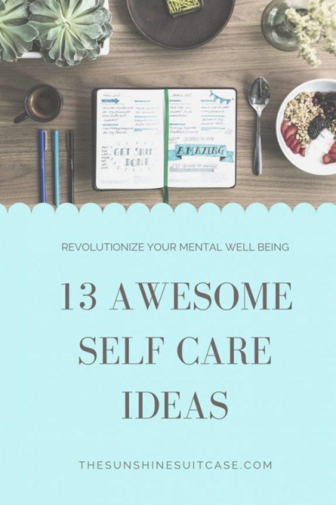 13 Awesome Self Care Ideas
