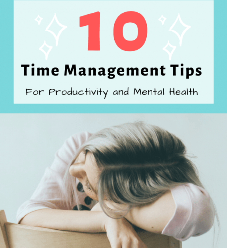 10 Time Management Tips for Productivity and Mental Health
