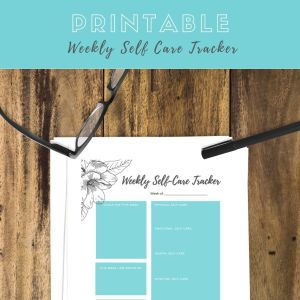 Printable Weekly Self Care Tracker