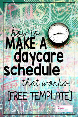 How to Make a Daycare Schedule that Works [Free Template]